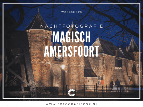 Workshop nachtfotografie fotograferen in Amersfoort